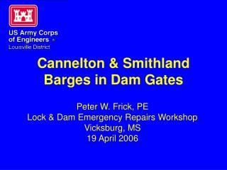 Cannelton  Smithland Barges in Dam Gates