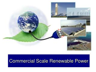 Commercial Scale Renewable Power