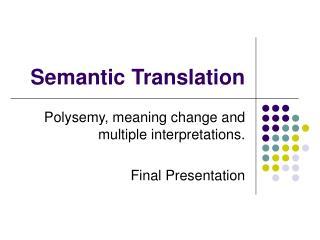 Semantic Translation