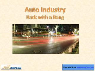 Auto Industry: Back with a Bang