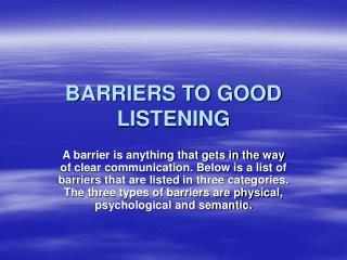 BARRIERS TO GOOD LISTENING