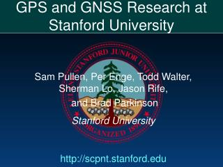 GPS and GNSS Research at Stanford University