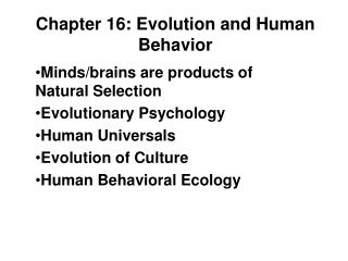 Chapter 16: Evolution and Human Behavior