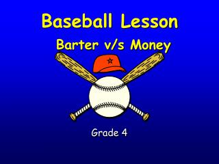 Baseball Lesson Barter vs Money