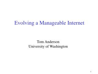 Evolving a Manageable Internet