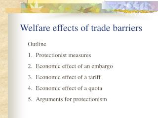 Welfare effects of trade barriers