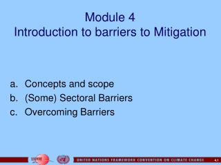 Module 4 Introduction to barriers to Mitigation