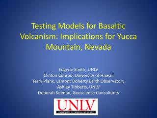 Testing Models for Basaltic Volcanism: Implications for Yucca ...