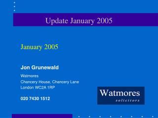 Update January 2005