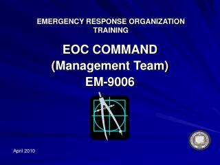 EMERGENCY RESPONSE ORGANIZATION TRAINING