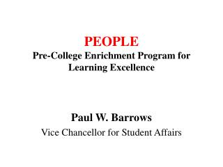 PEOPLE Pre-College Enrichment Program for Learning Excellence