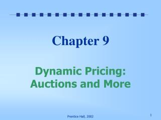 Chapter 9 Dynamic Pricing: Auctions and More