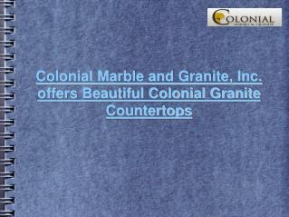 Colonial Granite Countertops