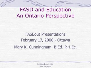 FASD and Education An Ontario Perspective