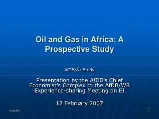 Oil and Gas in Africa: A Prospective Study