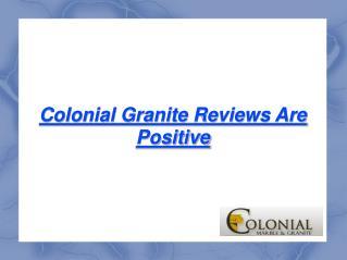 Colonial Granite Reviews