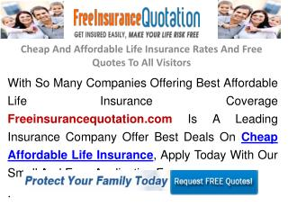 Cheap And Affordable Life Insurance Rates And Free Quotes