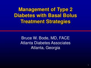 Management of Type 2 Diabetes with Basal Bolus Treatment Strategies