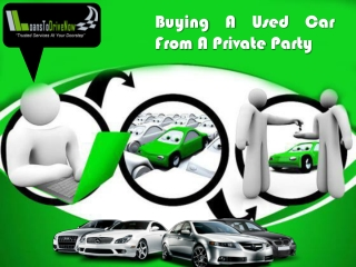 Buying Used Car From Private Party: Get Qualified