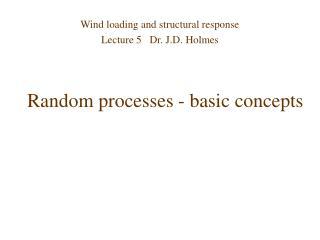 Random processes - basic concepts