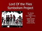 Lord Of the Flies Symbolism Project