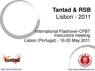international flashover-cfbt meeting - lisbon 2011