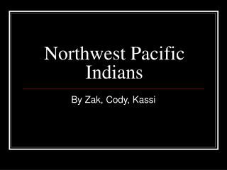 Northwest Pacific Indians