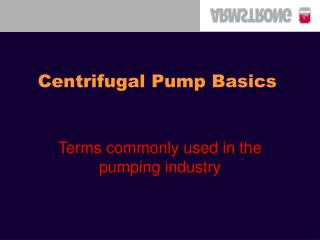 Centrifugal Pump Basics