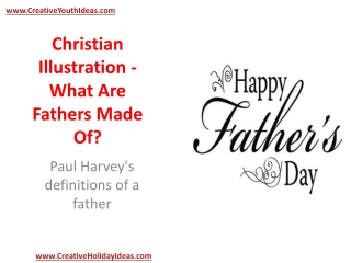 Christian Illustration - What Are Fathers Made Of?