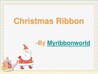 Tips on Decoration  with Christmas ribbon
