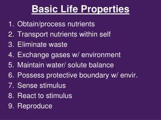 Basic Life Properties