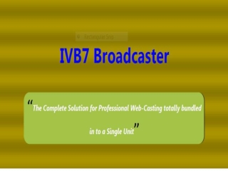 IVB7 Webcaster - The Next Gen Webcasting Device