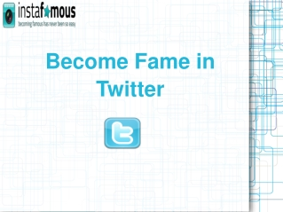 Become Fame in Twitter