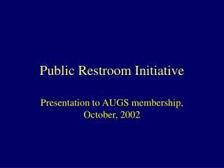 Public Restroom Initiative