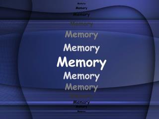 Memory Memory Memory Memo