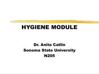 HYGIENE MODULE