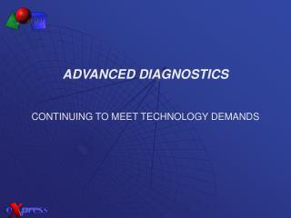 EXpress Advanced Diagnostics