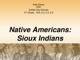 Native Americans: Sioux Indians
