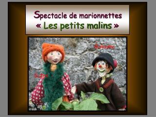 S pectacle de marionnettes