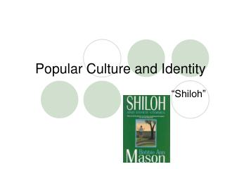 Popular Culture and Identity