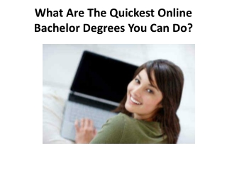 What Are The Quickest Online Bachelor Degrees You Can Do?