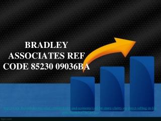 bradley associates ref code 85230 09036BA, Call for more cla
