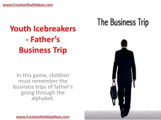 Youth Icebreakers - Father's Business Trip