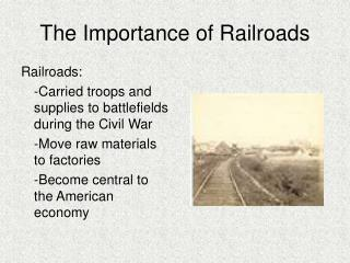 The Importance of Railroads