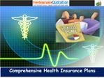 Comprehensive Health Insurance Plans