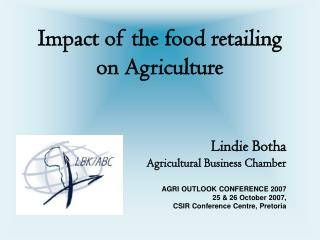 Impact of the food retailing on Agriculture