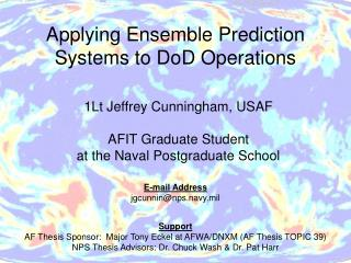 Applying Ensemble Prediction Systems to DoD Operations