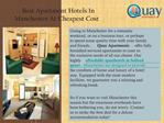 Best Apartment Hotels In Manchester At Cheapest Cost