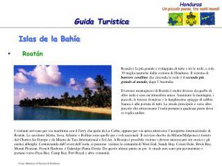 Islas de la Bah a
