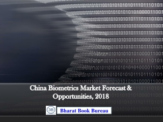China Biometrics Market Forecast & Opportunities, 2018